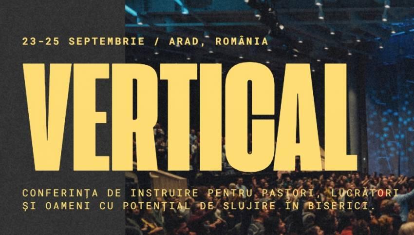 Ultima săptămână de înscrieri pentru Conferința Vertical!