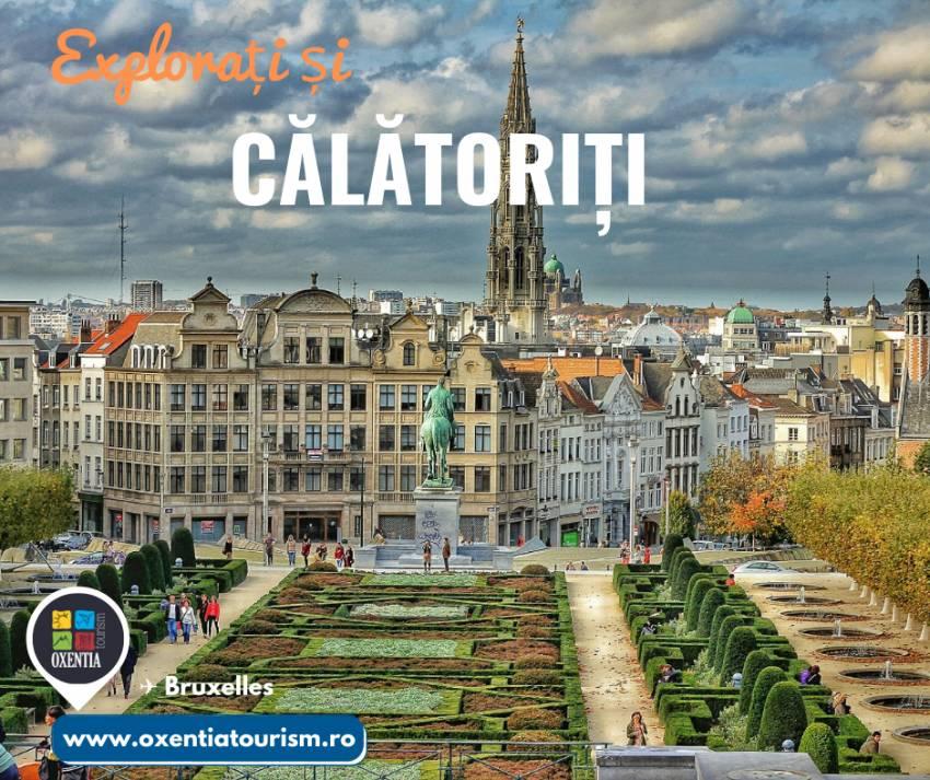 Bruxelles - CityBreak | Oxentia Tourism te invită într-o călătorie de neuitat în Bruxelles