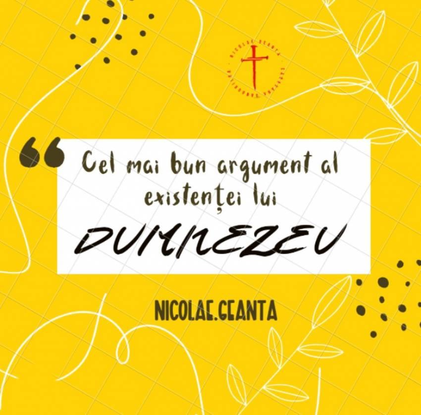 Nicolae Geantă ◉ Cel mai bun argument al existenței lui Dumnezeu